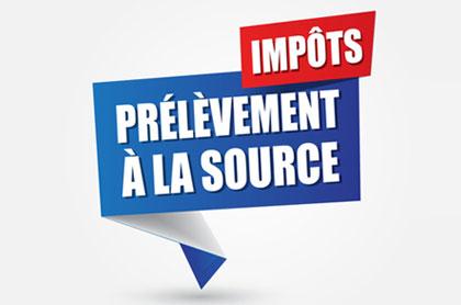 Le prélèvement de l'impôtà la source